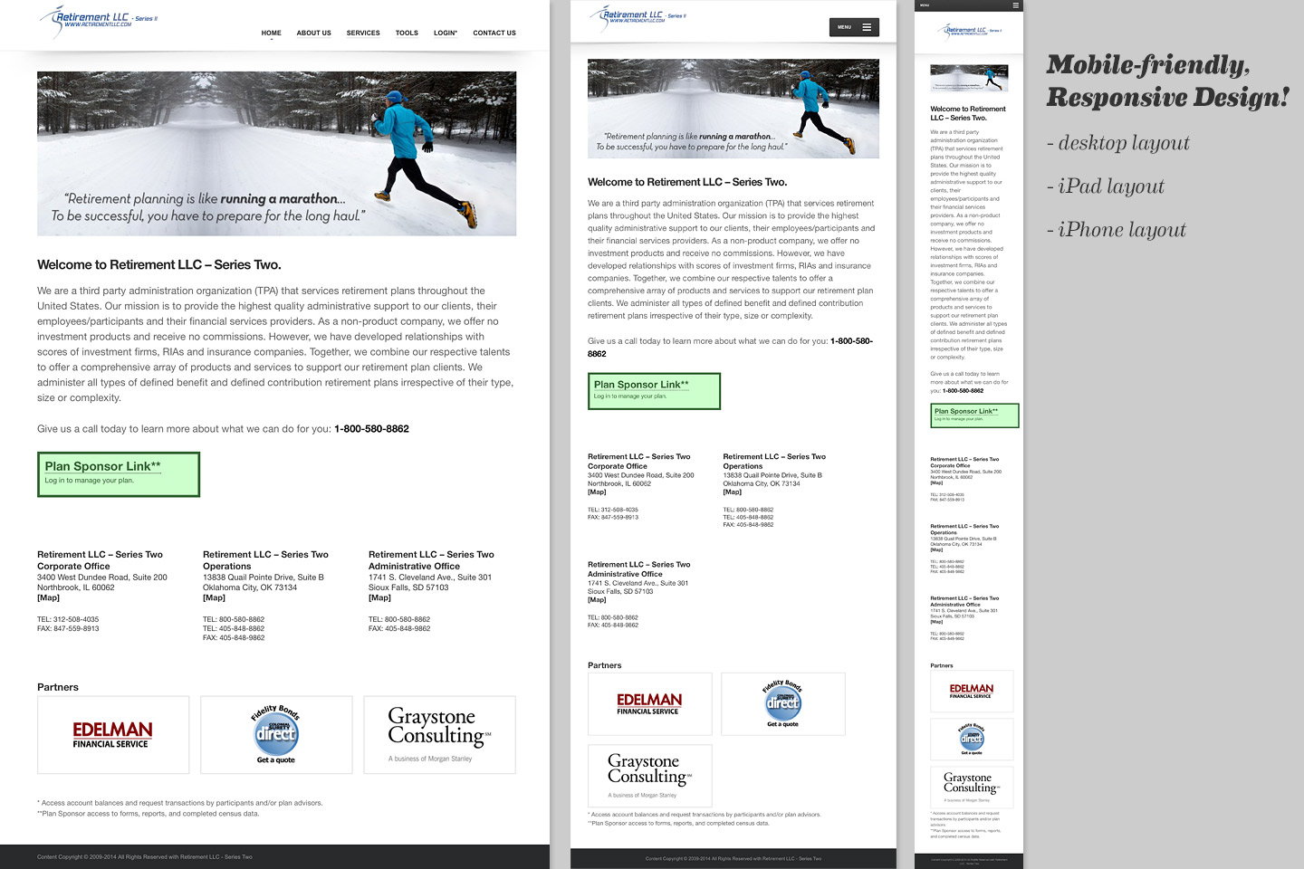 a screen capture comparing the various layout changes that the retirementllc.com responsive homepage undergoes when browser width changes from full desktop, to ipad, to iphone